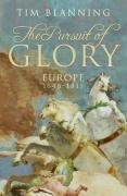 The Pursuit of Glory: Europe 1648-1815 (Allen Lane History) by Tim Blanning (26-Apr-2007) Hardcover