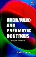 Hydraulics and Pneumatic Controls 2E