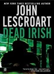 [(Dead Irish)] [by: John Lescroart]