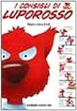 Scarica Libro I consigli di Lupo Rosso (PDF,EPUB,MOBI) Online Italiano Gratis