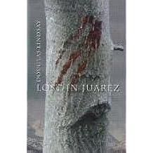 Lost in Juarez by Douglas Lindsay (2008-08-04)