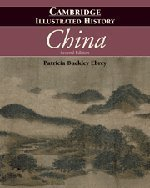 The Cambridge Illustrated History of China by Ebrey, Patricia Buckley (2010) Paperback