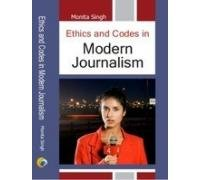 Ethics And Codes In Modern Journalism