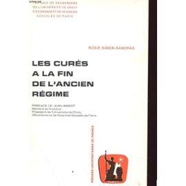 Les curés à la fin de l'Ancien Régime. Travaux de l'Université de Droit de Paris par Simon, Sandras (Reliure inconnue)