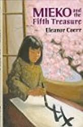 Mieko and the Fifth Treasure by Eleanor Coerr (1993-04-21)