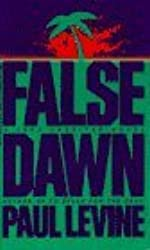 False Dawn by Paul Levine (1994-04-05)