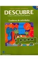 Descubre - Lengua Y Cultura Del Mundo Hispanico Nivel 3: Cuaderno De Activdades par Jose A. Blanco
