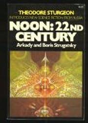 Noon: 22nd Century (Macmillan's best of Soviet science fiction)