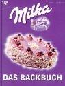 Milka - das Backbuch - Kordula Werner