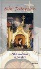 Weihnachten in Franken - Ernst-Otto Luthardt