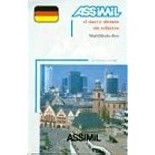 El Nuevo alemán sin esfuerzo. Con cassetta audio (Assimil Language Learning Programs, Spanish Base)