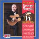 Songtexte von George Morgan - The Late, Great George Morgan 14 Greatest Hits