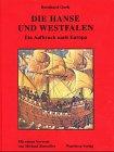 Die Hanse und Westfalen