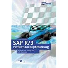 SAP R/3-Performanceoptimierung: Analyse und Tuning von R/3-Systemen (SAP PRESS)