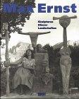 Image de Max Ernst - Skulpturen, Häuser, Landschaften (anläßlich der Ausstellung Max Ernst - Sku