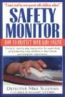 Safety Monitor: How to Protect Your Kids Online -