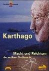 Karthago. Macht und Reichtum der antiken Großmacht. CD-ROM.