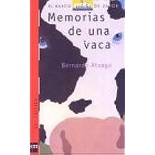 Memorias de una vaca (Barco de Vapor Roja, Band 72)