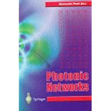 Photonic Networks: Advances in Optical Communications