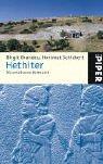 Hethiter: Die unbekannte Weltmacht - Birgit Brandau, Hartmut Schickert