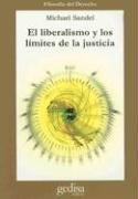 Liberalismo y los limites de la justicia (Cla-De-Ma) por Michael Sandel