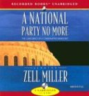 A National Party No More (Zell-audio)