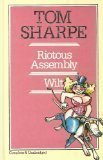 RIOTOUS ASSEMBLY ; WILT - TOM SHARPE