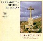 LA TRADICIÓN MUSICAL EN ESPAÑA Vol. 32- MISA SOLEMNE DE ANDAVÍAS (ZAMORA)