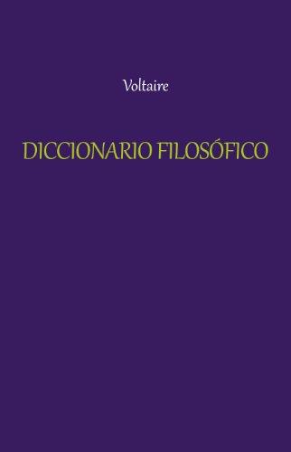 Diccionario Filosófico [con índice] por Voltaire