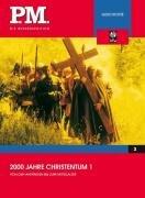 2000 Jahre Christentum 1- P.M. Die Wissensedition