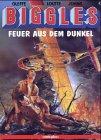 Biggles. Comic/Feuer aus dem Dunkel