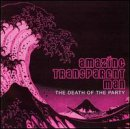 Songtexte von Amazing Transparent Man - The Death of the Party