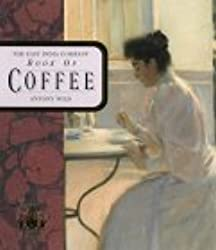 The East India Company Book of Coffee