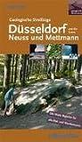 Geologische Streifzüge: Düsseldorf und die Kreise Neuss und Mettmann - Harald Frater