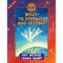 Jesus--To Eternity and Beyond! (Discover 4 Yourself Inductive Bible Studies for Kids (Paperback))