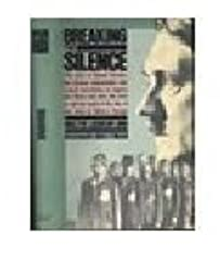 Breaking the Silence: Secret Mission of Eduard Schulte, Who Brought the World News of the Final Solution by Walter Laqueur (1986-10-23)