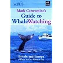 Guide to Whalewatching: Britain and Europe