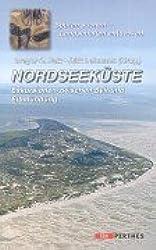 Nordseeküste. Exkursionen zwischen Sylt und Elbmündung