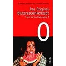 Das Original-Blutgruppenkonzept. Tipps für die Blutgruppe 0.