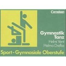 Gymnastik / Tanz. Sport - Gymnasiale Oberstufe