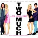 Two Much: Original Motion Picture Soundtrack (1996-03-12)