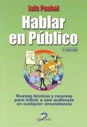 Hablar en público. 3a Ed. por Luis Puchol Moreno