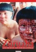 Zuruaha: Geschichten aus dem Regenwald