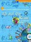 Ab auf die Reise, m. Audio-CD