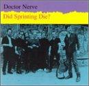 Songtexte von Doctor Nerve - Did Sprinting Die?