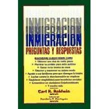 Inmigracion Preguntas y Respuestas
