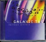 Galaxie Two by Beamont Hannant, Scorn, Space Cat, Lassigue Bendthaus, Karma De La Luna, Coco St (1995-11-12) -