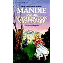 Mandie and the Washington Nightmare (Mandie Books)
