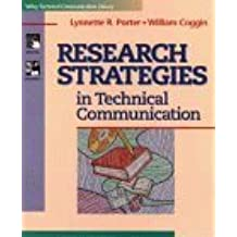 Research Strategies in Technical Communication (Wiley Technical Communication Library) by Lynnette R. Porter (1995-09-28)