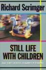 Still Life With Children: Tales of Family Life